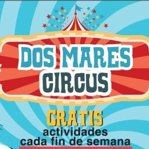 dos mares circus