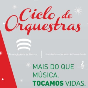 Ciclo de Orquestras Viana do castelo